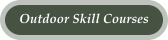 Outdoor Skill Courses